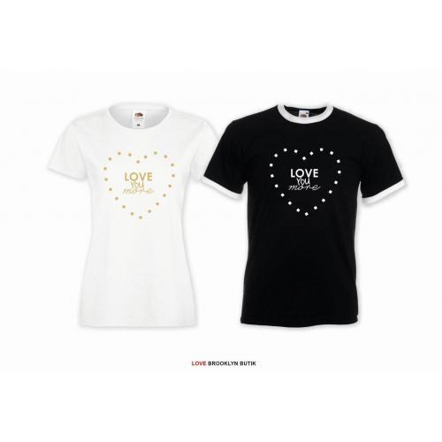 T-shirt DLA PAR 2 SZT LOVE YOU MORE napis z przodu LADY FIT DLA NIEJ & OVERSIZE DLA NIEGO