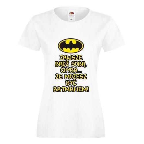 T-shirt lady/oversize DTG BĄDŹ SOBĄ