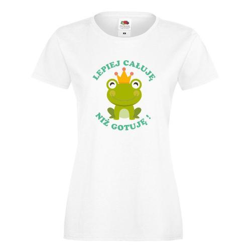 T-shirt lady/oversize DTG LEPIEJ CAŁUJE NIŻ GOTUJE