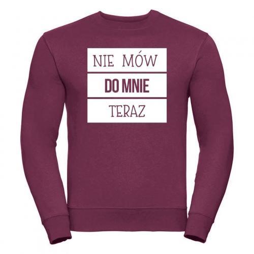 bluza oversize NIE MÓW DO MNIE TERAZ