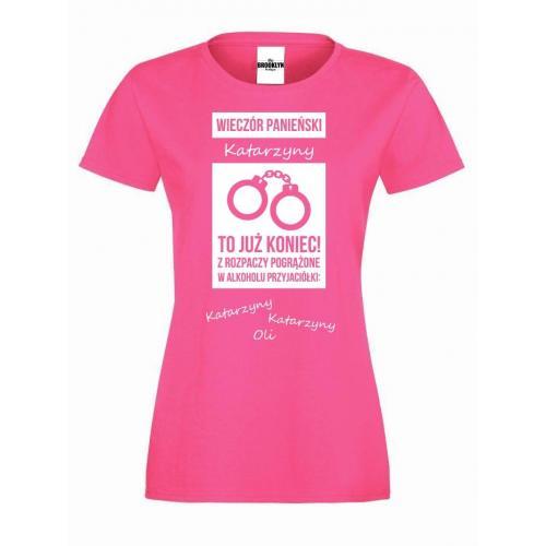 T-shirt lady TO JUŻ KONIEC (własne imiona)