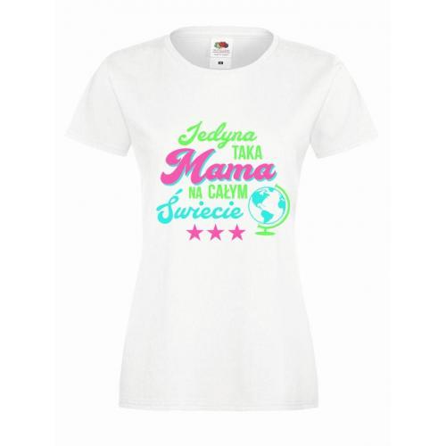 T-shirt lady slim DTG JEDYNA TAKA MAMA