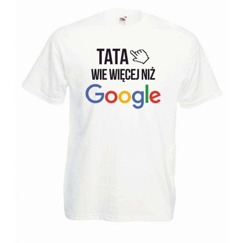 T-shirt tata wie więcej niż google biała
