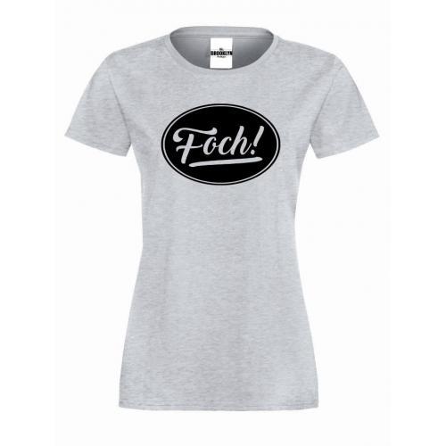 T-shirt lady Foch!
