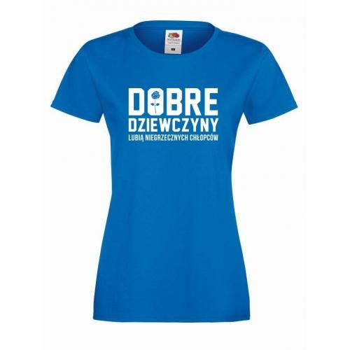 T-shirt lady DOBRE DZIEWCZYNY
