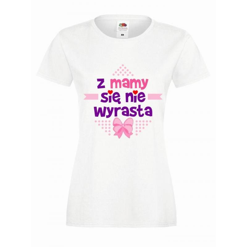 T-shirt lady slim DTG Z MAMY SIĘ NIE WYRASTA
