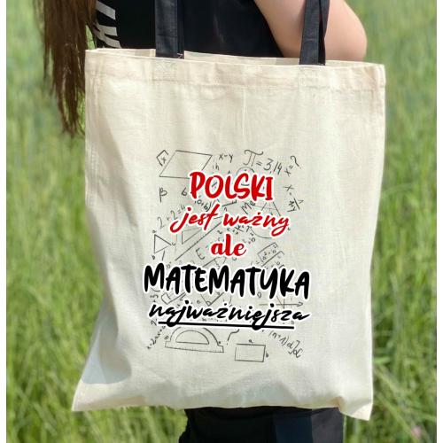 Torba dtg Polski jest ważny ale matematyka najważniejsza - kolorowe uszy