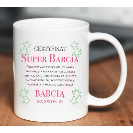 Kubek z nadrukiem Certyfikat Super Babcia