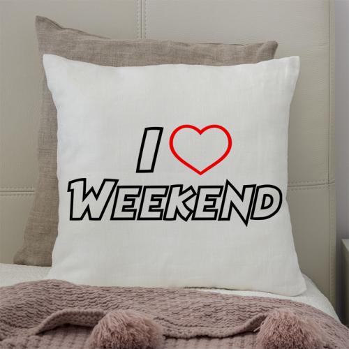 Poduszka druk I Love Weekend