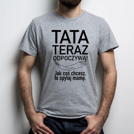 T-shirt oversize szary Tata teraz odpoczywa