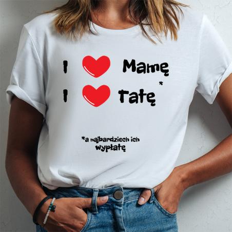 T-shirt Lady DTG | I ❤ Mamę, I ❤ Tatę ale...