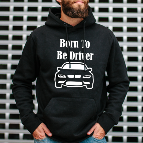 Bluza | Born To Be Driver