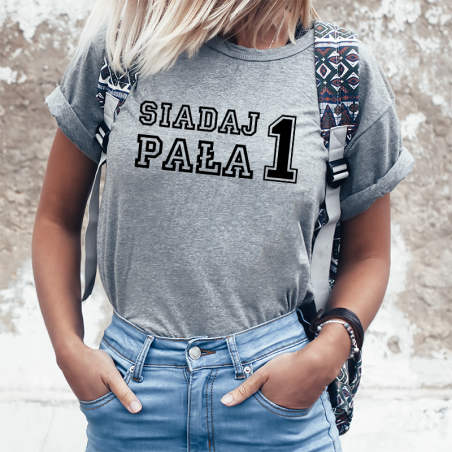 T-shirt lady SIADAJ PAŁA